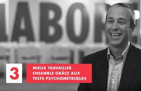 Mieux travailler ensemble grâce aux tests psychométriques